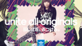 adidas unite all originals らしさを、ぶつけろ。300×250