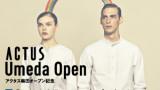 ACTUS Umeda Open アクタス梅田オープン記念 300×250